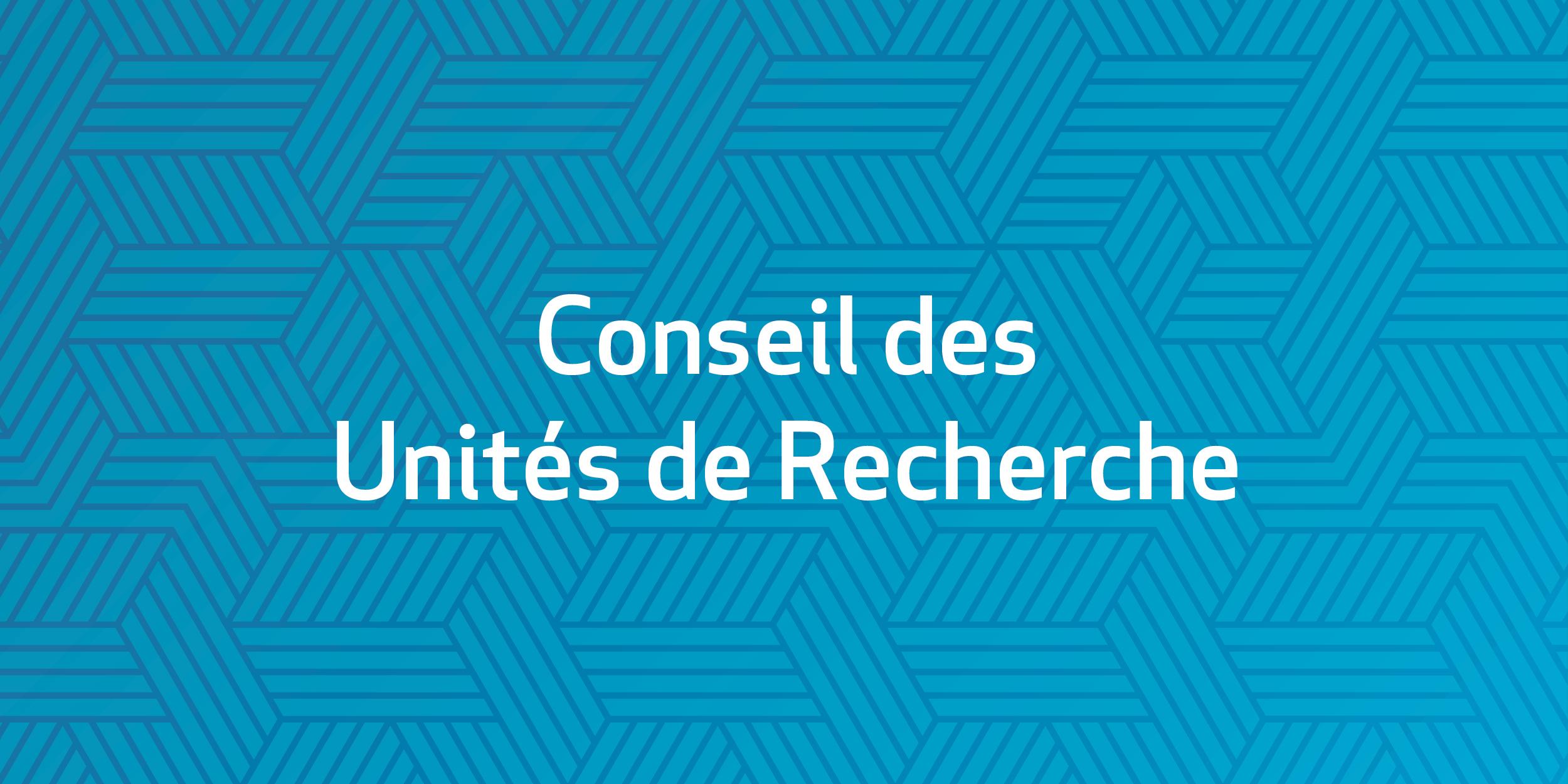 Conseil des Unités de Recherche